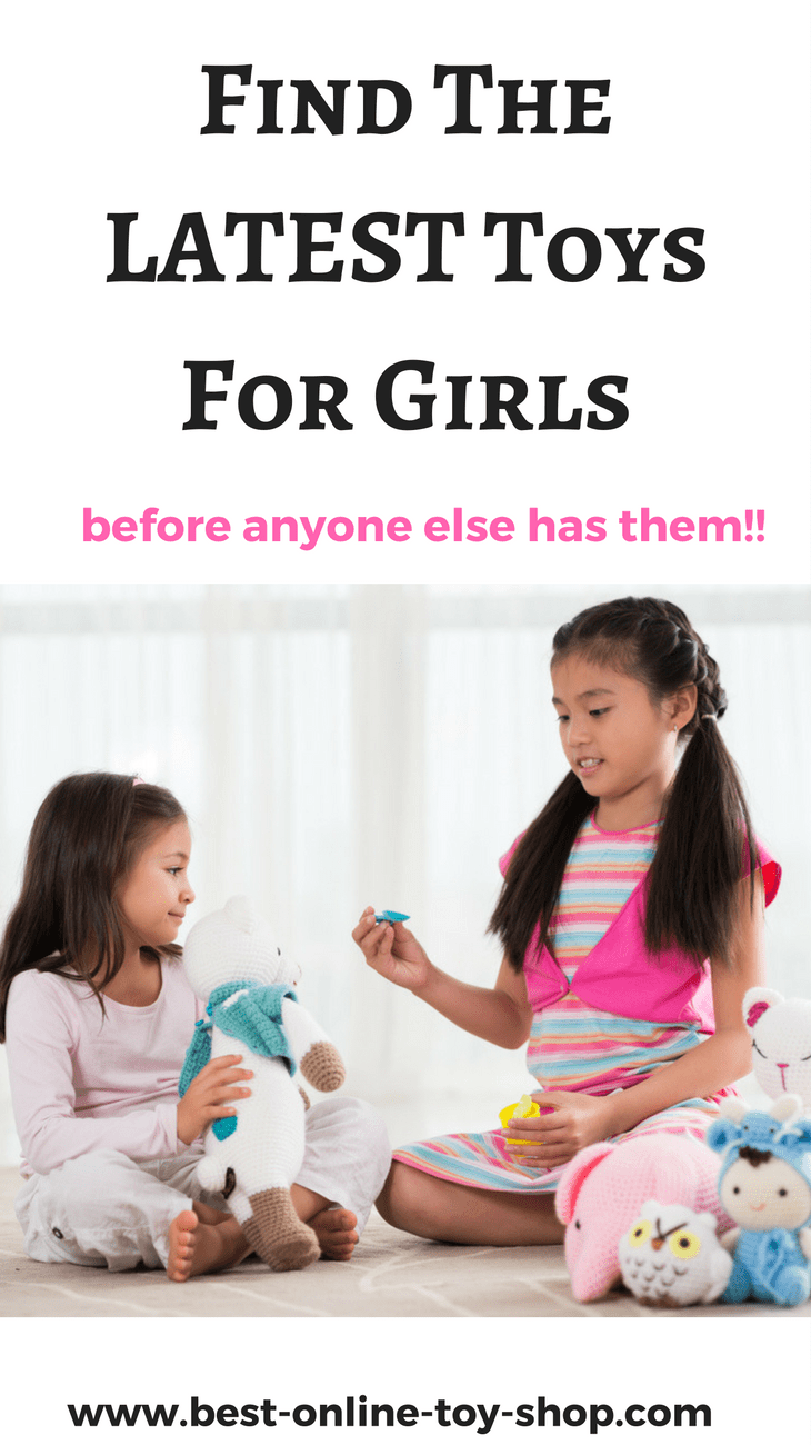 Latest Toys for Girls in 2018