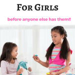 Find The LATEST Toys For Girls Christmas 2017-That NO ONE ELSE HAS YET!