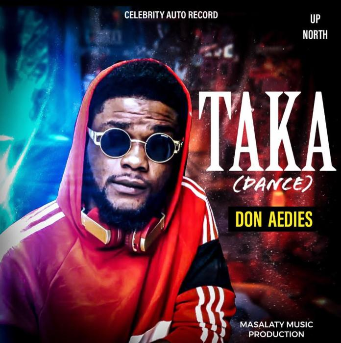 AUDIO + VIDEO: Don Aedies - Taka Download