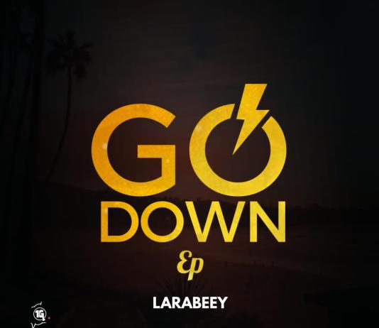 Larabeey - Go Down Ep Mp3 Download