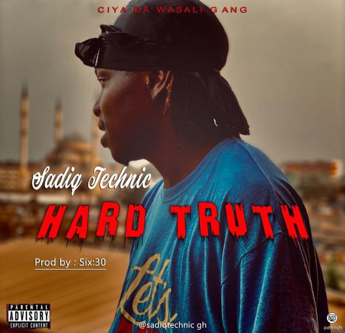 Sadiq Technic - Hard Truth Mp3 Download