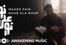 VIDEO: Maher Zain - Nour Ala Nour