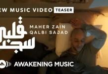 VIDEO: Maher Zain - Qalbi Sajad