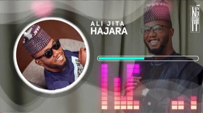 Ali Jita - Hajara Mp3 Download 2021
