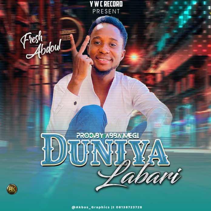 Fresh Abdoul - Duniya Labari Mp3 Download