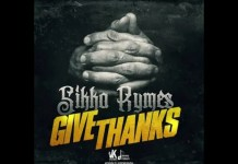 Sikka Rymes - Give Thanks