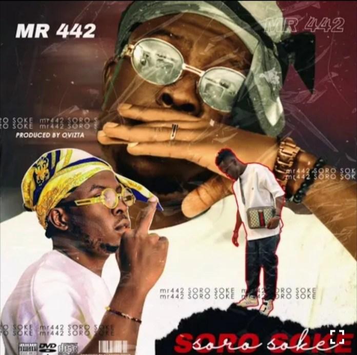 Mr 442 - Soro Soke Mp3 Download