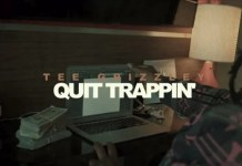 Tee Grizzley - Quit Trappin