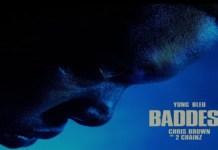 Yung Bleu - Baddest Ft. Chris Brown & 2 Chainz