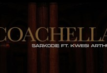Sarkodie - Coachella Ft. Kwesi Arthur Mp3 Download