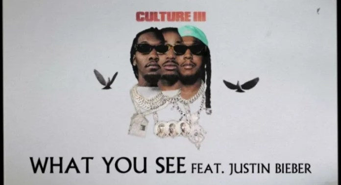Migos - What You See Ft. Justin Bieber
