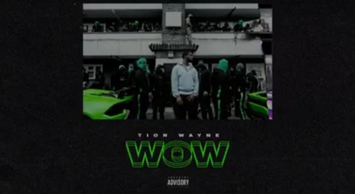 Tion Wayne - Wow Mp3 Download