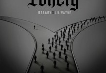 DaBaby - Lonely Ft. Lil Wayne Mp3 Download