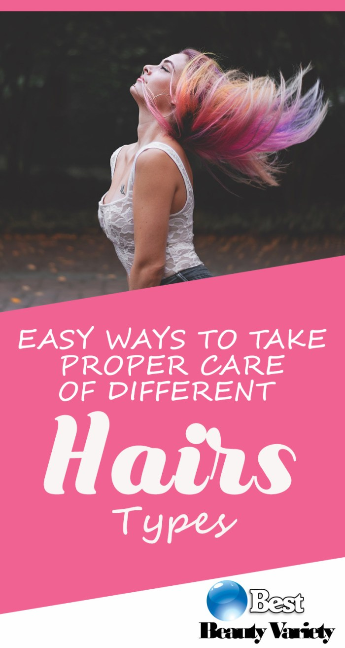 Easy Ways To Take Proper Care Of Different Hair Types