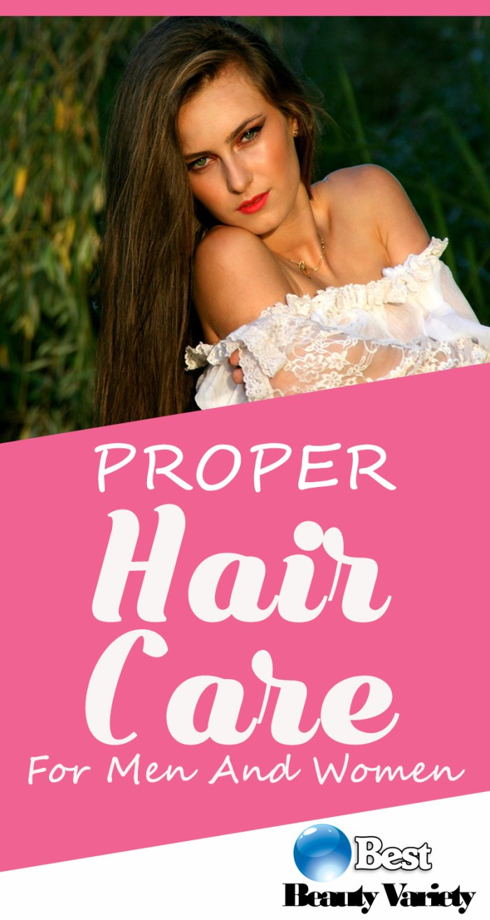 Proper Hair Care For Men And Women