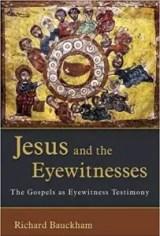 bauckham jesus and the eyewitnesses