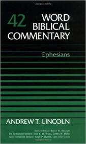 Ephesians commentary by Andrew Lincoln