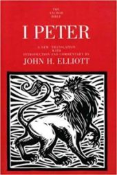 First Peter commentary by John Elliot