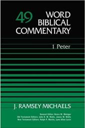 First Peter commentary by J. Ramsey Michaels