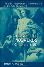 Proverbs commentary by Bruce Waltke