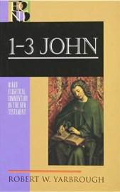 Robert Yarbrough 1-3 John commentary