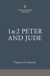 Peter Jude commentary by Thomas Schreiner