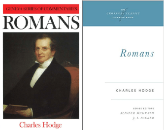 Romans commentary by Charles Hodge