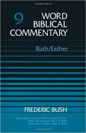 Ruth Esther commentary by Frederic Bush