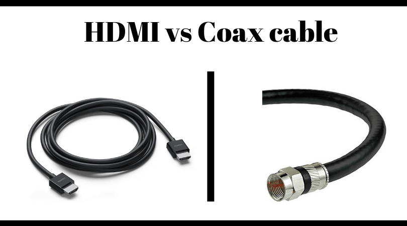 HDMI vs Coax cable: High-Quality Cables Compared