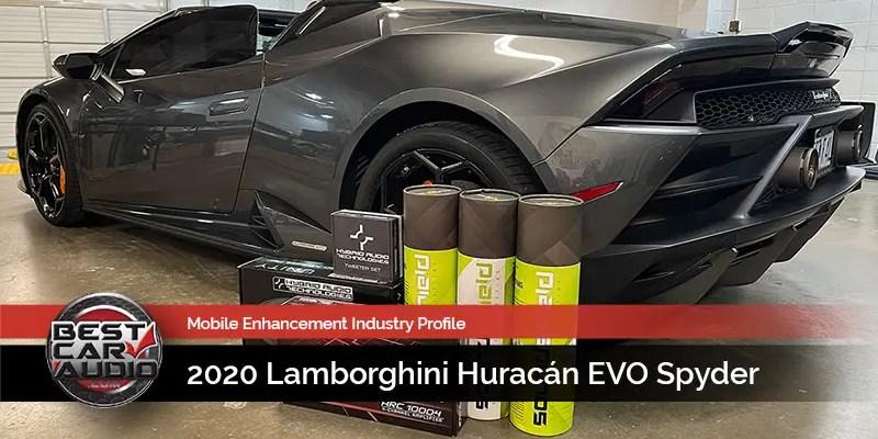Mobile Enhancement Industry Profile: 2020 Lamborghini Huracán EVO Spyder