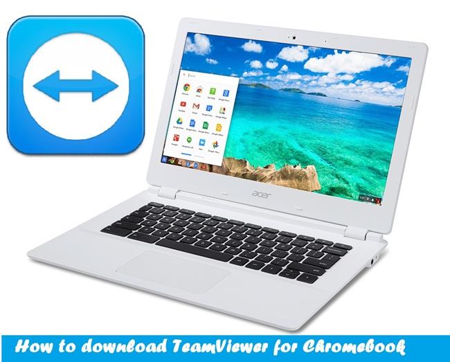 Download TeamViewer for Chromebook