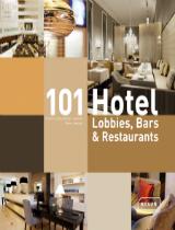 101 Hotel Lobbies Bars Amp Restaurants By JOI Design Best