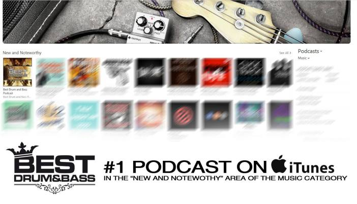 Best Drum and Bass Podcast hits number one new and noteworthy spot on iTunes
