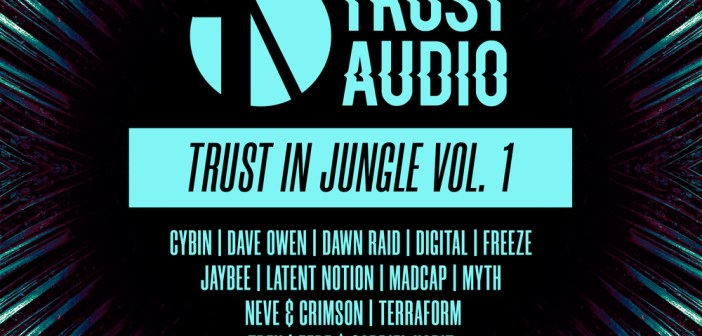 'Trust In Jungle Vol. 1' [Trust Audio]