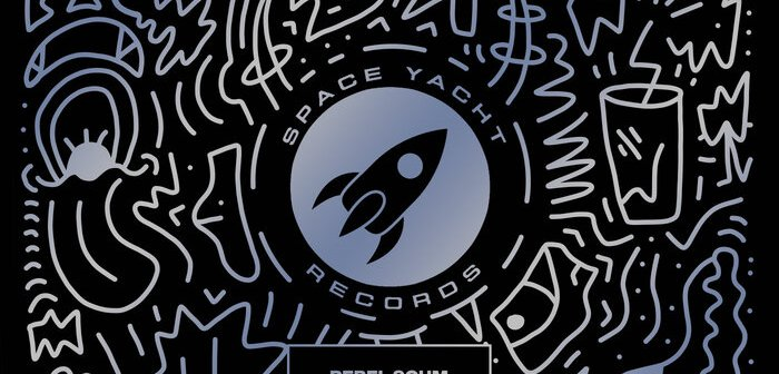 Rebel Scum – Violence EP (Space Yacht)