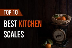 Best Food Scales of 2019 – Complete Buyer Guide 1
