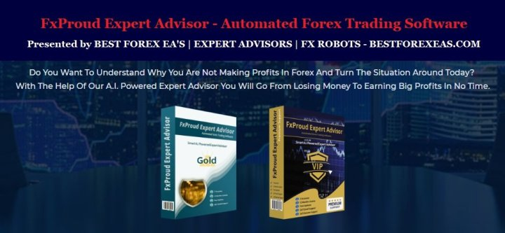 FxProud EA Review - Powerful A.I. ExpertAdvisor For Stable Forex Profits And Smart FX Trading Robot Using Artificial Intelligence For The Metatrader 4 (MT4) Platform