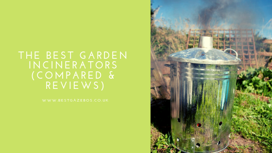 The Best Garden Incinerators (Compared & Reviews)