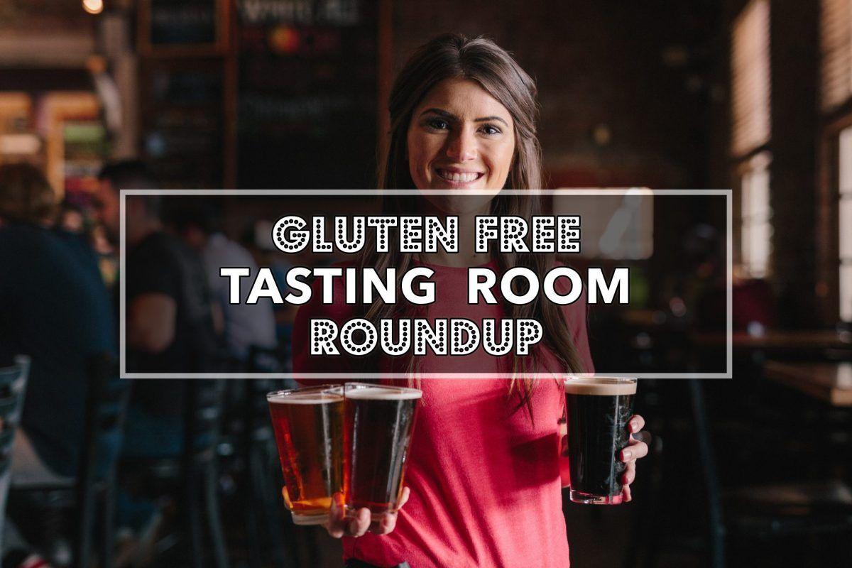 Gluten Free Tasting Room Roundup