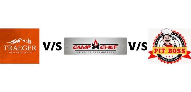 Camp Chef vs Traeger vs Pit Boss Comparison