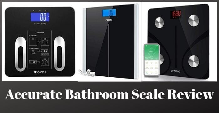 Accurate Bathroom Scale Review and Buyers Guide 2019 ...