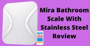 Mira Bathroom Scale