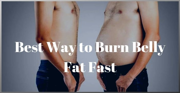 Best Way to Burn Belly Fat Fast