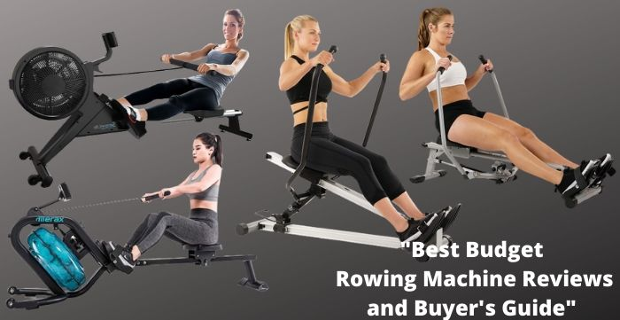 best budget rowing machine