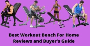 best workout bench for home