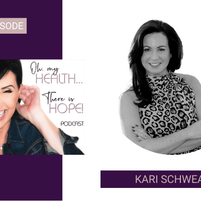 Episode 116: Finding Self-Love Choices with Kari Schwear