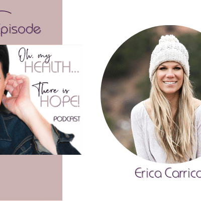 Episode 173: Discovering Your Life's Purpose with Erica Carrico