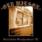 Old Wilson – Barcelona Roadpunkers '77
