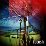Focusin – Easy Go, Easy Come