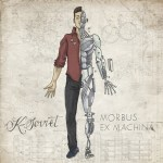 K-Soviet , Morbus ex machina